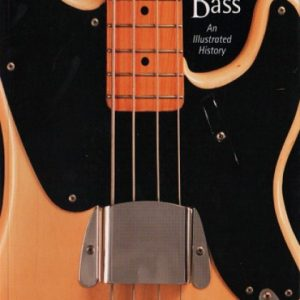 Fender The Fender Bass Book - An Illustrated History