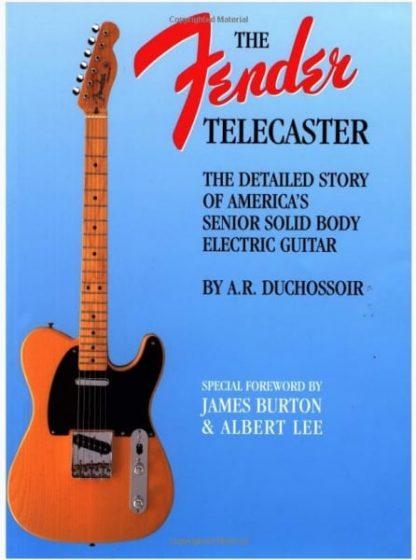 Fender The Fender Telecaster book - A.R. Duchossoir (BOOK)