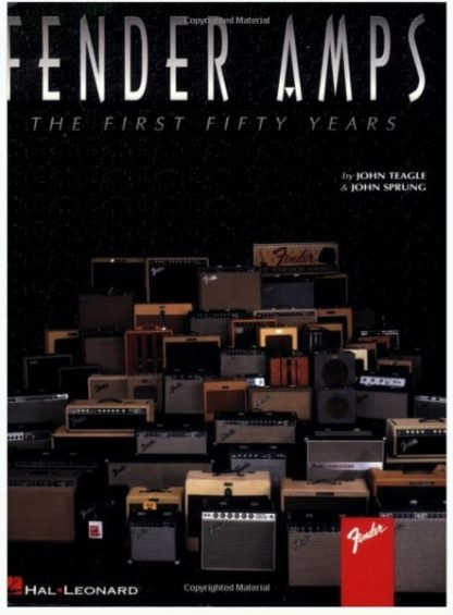 Fender Amps the First 50 Years