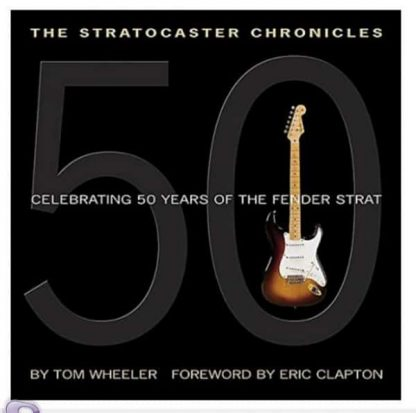 Fender The Stratocaster Chronicles - Book - By Tom Wheeler