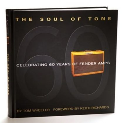 Fender The Soul of Tone - Celebrating 60 Years of Fender Amps